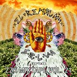 ZZK Mixtape Vol 21 - El Remolon Selva Remixes
