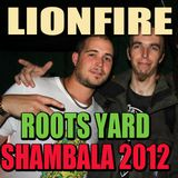 LIONFIRE - Roots Yard 2012