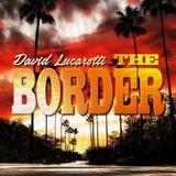 © David Lucarotti - The Border EP2