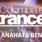 Anahata Ben Dj Set 1H para Colombia en Trance