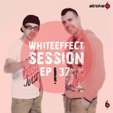 Stroke 69 - Whiteeffect Session - ep 37