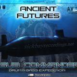 SUB COMMANDER - ANCIENT FUTURES (2013)