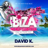 Ibiza World Club Tour - RadioShow w/ David K. (2016-Week42)