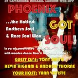 22nd July Phoeinix Got Soul Kevin Higham VS Andrew Thorne