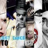 Lady Gaga Just Dance to Marry The Night