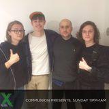 Communion Presents on Radio X (28th Feb)