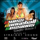 Swiss Dancehall Sessions Mix Vol1 by Straight Sound