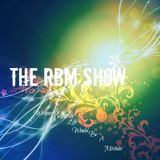 The RBM Show - 62nd Episode