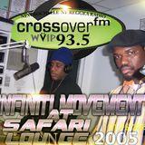 2005 INFINITI MOVEMENT At The Safari Lounge & New Rochelle NY Reggae Radio CROSSOVER 93.5 FM
