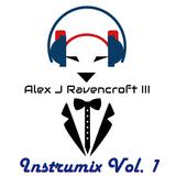 Alex J Ravencroft III - Instrumix Vol. 1