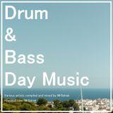 Drum & Bass Day Music