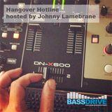 The Hangover Hotline September 14th 2019 hosted by Lamebrane @BASSDRIVE.COM