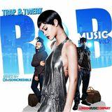 Incredible Trap & Twerk RnB Music - Vol.2