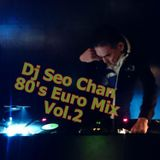 Dj Seo Chan 80's Euro Mix Vol.2