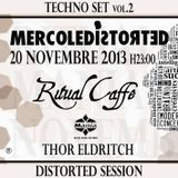 THOR ELDRITCH - TECHNO SET vol.2 (DISTORTED SESSION)