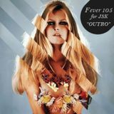 ◈1 OUTRO mix by FEVER 105°