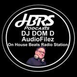 Dominick D'Ambrosio AKA DJ Dom D Presents AudioFilez Live On HBRS 31-03-17