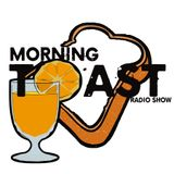 Morning TOAST Radio 11 - 13 - 2017
