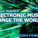 Electronic Music Change The World 7