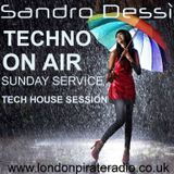 Sandro Dessì   ** Techno On Air  **    Live On London Pirate Radio 23 July *Tech House Session*