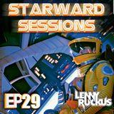 Lenny Ruckus Presents - Starward Sessions - Episode - 29
