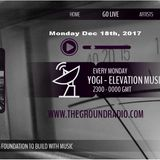 Elevation - Music with Feeling Dec 18th, 2017 The Ground Radio Show by Yogi (Solid Garage TO)