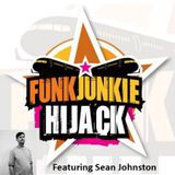 FunkJunkie Hijack Show Featuring Sean Johnston 22nd December 2016