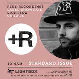 +Plus Recordings Label Showcase @Lightbox 08/10/16 Promo Mix | Standard Issue
