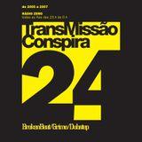 24 Transmissao Conspira - radioZERO - 15-03-2006