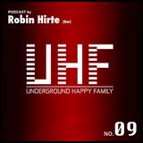 Robin Hirte - UHF Podcast No 09