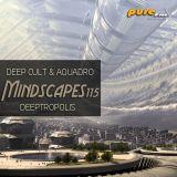 Deep Cult - Mindscapes 115 DeepTropolis [04 June 2011] on Pure.FM