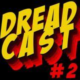 DREADCAST #2 - com Dj Bives e uma retrospectiva 2013