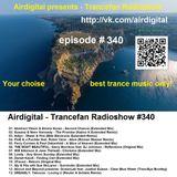 Airdigital - Trancefan Radioshow #340 2018-03-08