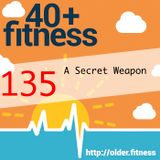 A Secret Weapon in Your Health and Fitness Journey