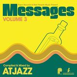 Atjazz - Messages Vol. 3 Continuous mix 2011