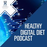 #02 - Healthy Digital Diet Podcast - Exploring technology addiction