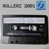 Rollerz 2001 - Black Tape 002 SIDE B