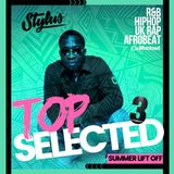 @DJStylusUK - Top Selected - Summer Lift Off 3