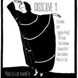 Dissolve: (For Dance Improvisation) Music to Lose Your(dance)self In