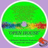'OPEN HOUSE' - DJ James 'KC' Jones, Jr./A Stillwater MixMaster Production