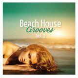 Beach House Grooves Vol. 1 - DJ Mix Part 1 by Stefan Gruenwald