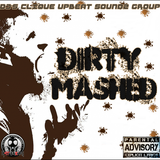 DIRTY MASHED