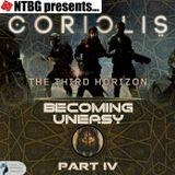 Coriolis: Becoming Uneasy Part 4