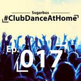 Club Dance At home Ep. 17