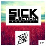 SICKselection #21 [Mixed by TwoFine]