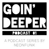 Going Deeper Podcast #01 mixed by Displaced Minds