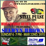 """THE MIKEY SPARKLE ARTIST SHOWCASE FEATURING """"SELWYN BROWN"""" FROM THE GROUP STEEL PULSE"""