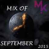 Mix Of September 2015 (mixed by MARV!N K!M) [+FREE DOWNLOAD]