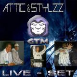 DJ ATTIC & STYLZZ and G-TOWN MADNESS - LIVE