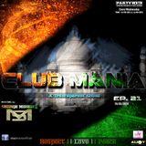 Saumya Mohanty - CLUB MANIA Ep.21